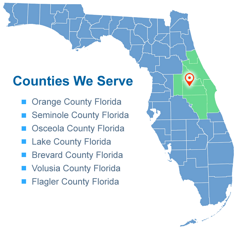 Counties we serve: Orange, Seminole, Osceola, Lake, Broward, Volusia and Flagler in Florida